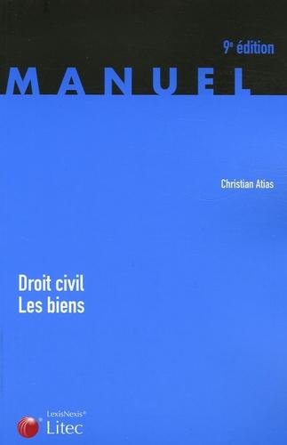 Christian Atias - Droit civil - Les biens.