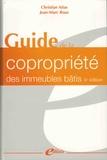 Christian Atias et Jean-Marc Roux - Guide de la coproprieté des immeubles bâtis.