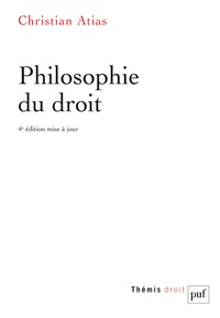 Christian Atias - Philosophie du droit.