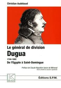 Alixetmika.fr Le général de division Dugua (1744-1802) - De l'Egypte à Saint-Domingue Image