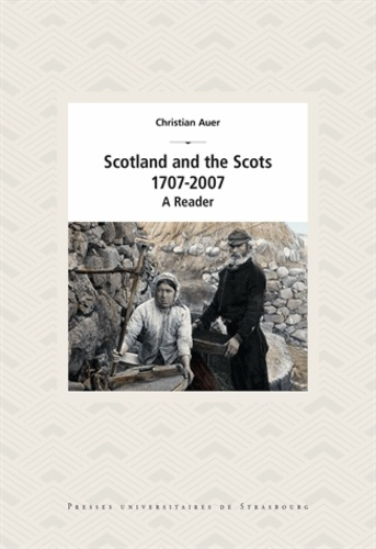 Scotland and the Scots. 1707-2007, A Reader