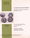 Christian Augé et Frédérique Duyrat - Les monnayages syriens - Quel apport pour l'histoire du Proche-Orient hellénistique et romain ?.
