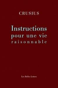 Christian August Crusius - Instruction pour une vie raisonnable.