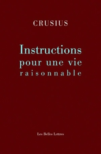 Christian August Crusius - Instruction pour une vie raisonnable.