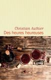Christian Authier - Des heures heureuses.