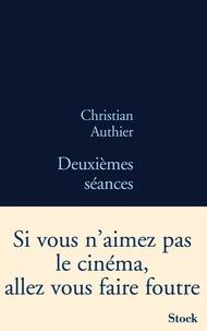 Christian Authier - Deuxièmes séances.