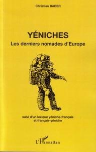 Christian Bader - Yéniches - Les derniers nomades d'Europe.