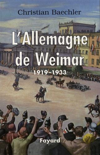 L'Allemagne de Weimar. 1919-1933