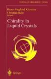 Christian Bahr et Heinz-Siegfried Kitzerow - Chirality in Liquid Crystals.