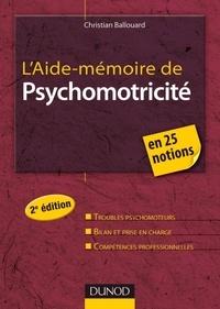 Téléchargement gratuit de livres électroniques audio L'aide-mémoire de psychomotricité  - 25 notions clés