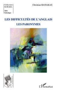 Christian Banakas - Les difficultés de l'anglais - Les paronymes.