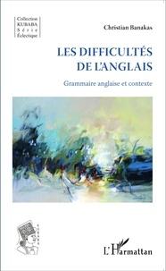 Les difficultés de langlais - Grammaire anglaise et contexte.pdf