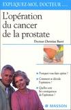 Christian Barré - L'opération du cancer de la prostate.
