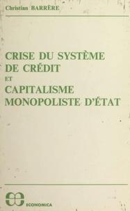 Christian Barrère - Crise du système de crédit et capitalisme monopoliste d'État.