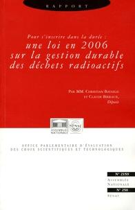 Christian Bataille et Claude Birraux - Rapport sur l'état d'avancement et les perspectives des recherches sur la gestion des déchets radioactifs.