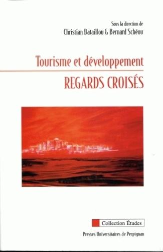 Christian Bataillou - Tourisme et développement - Regards croisés.