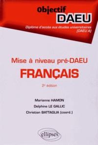 Christian Battaglia et Marianne Hamon - Français mise à niveau pré-DAEU.