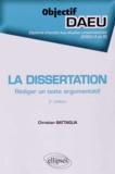 Christian Battaglia - La dissertation - Rédiger un texte argumentatif.