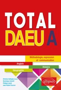 Christian Battaglia et Dominique Comelli - Total DAEU A - Anglais, Histoire, Géographie.