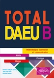 Christian Battaglia et Jean-Yves Diard - Total DAEU B - Maths, physique.