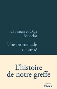Christian Baudelot et Olga Baudelot - Une promenade de santé.