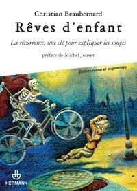 Christian Beaubernard - Rêves d'enfant - La récurrence, une clé pour expliquer les songes.