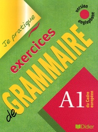 Christian Beaulieu - Exercices de grammaire A1 - Version anglophone.