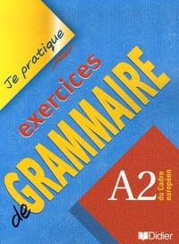 Exercices de grammaire- A2 du Cadre européen - Christian Beaulieu | Showmesound.org