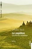 Christian Beck - Le papillon - Journal d'un romantique.