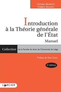 Christian Behrendt et Frédéric Bouhon - Introduction à la théorie générale de l'Etat - Manuel.