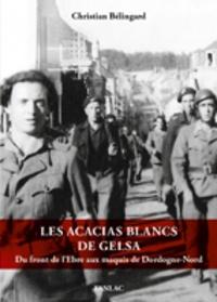 Christian Bélingard - Les acacias blancs de Gelsa.
