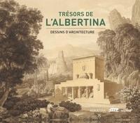Christian Benedik - Trésors de l'Albertina - Dessins d'architecture.