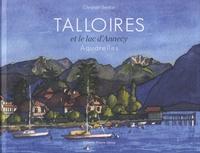 Christian Bénilan - Talloires et le lac d'Annecy - Aquarelles et crayons de 1980 à 2017.