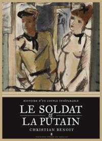 Histoiresdenlire.be Le Soldat et la Putain - Histoire d'un couple inséparable Image