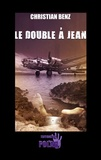 Christian Benz - Le double à Jean.