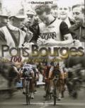 Christian Benz - Paris Bourges - Les 100 ans d'une classique.