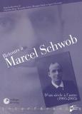 Christian Berg et Alexandre Gefen - Retours à Marcel Schwob - D'un siècle à l'autre (1905-2005).