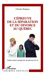 Deedr.fr L'épreuve de la séparation et du divorce au Québec - Analyse selon la perspective du parcours de vie Image