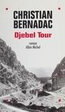 Christian Bernadac - Djebel Tour.