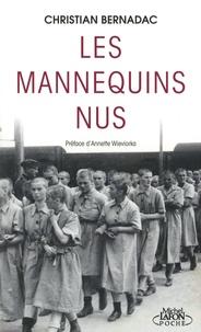 Christian Bernadac - Les mannequins nus.