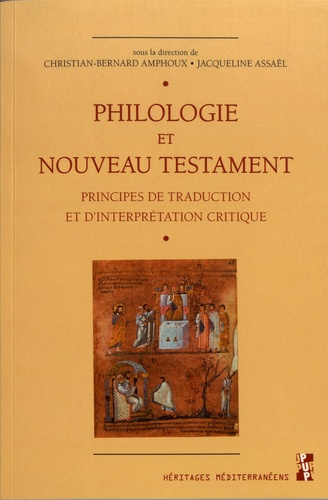 Philologie et Nouveau Testament. Principes de traduction et d'interprétation critique