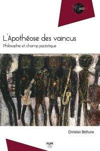 Livres gratuits à télécharger torrents L'apothéose des vaincus  - Philosophie et champ jazzistique