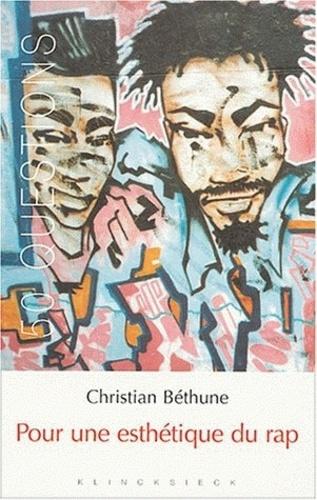 Christian Béthune - Pour une esthétique du rap.