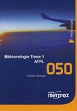Christian Bézanger - Météorologie ATPL - Pack en 2 volumes.