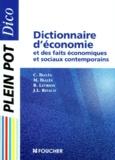 Christian Bialès et Rémi Leurion - Dictionnaire d'économie et des faits économiques et sociaux contemporains.