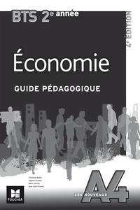Christian Bialès - Economie BTS 2e année Les Nouveaux A4 - Guide pédagogique.