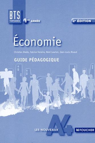 Christian Bialès - Economie BTS tertiaires 1re année - Guide pédagogique.