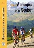 Christian Bibal - Cols d'Aubisque et du Soulor - Revivez la légende.