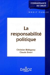 Christian Bidégaray et Claude Emeri - La responsabilité politique.