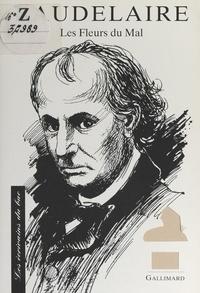 Christian Biet et Jean-Paul Brighelli - Baudelaire - Texte étudié : Les fleurs du mal.